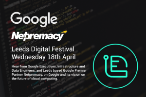 Google & Netpremacy Leeds Digital Festival