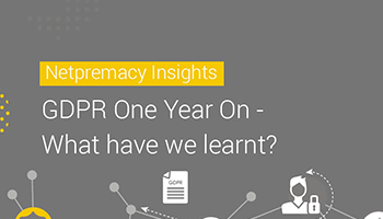 GDPR One Year On – What have we learnt?