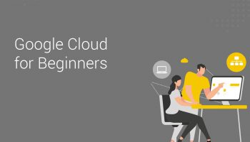 Google Cloud for Beginners