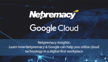 Netpremacy webinar series 4: A new digital first workplace