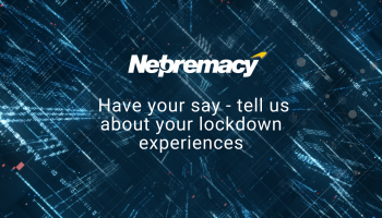 Have your say – tell us about your lockdown experience