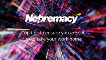 Top tips to ensure you are set up to take your work home