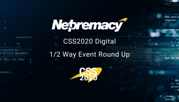 Netpremacy CSS2020 Digital Event – Halftime Round Up