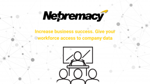 Increase business success. Give your workforce access to company data